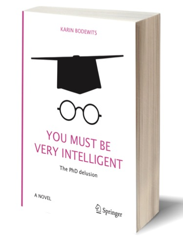 You Must Be Very Intelligent- the PhD delusion